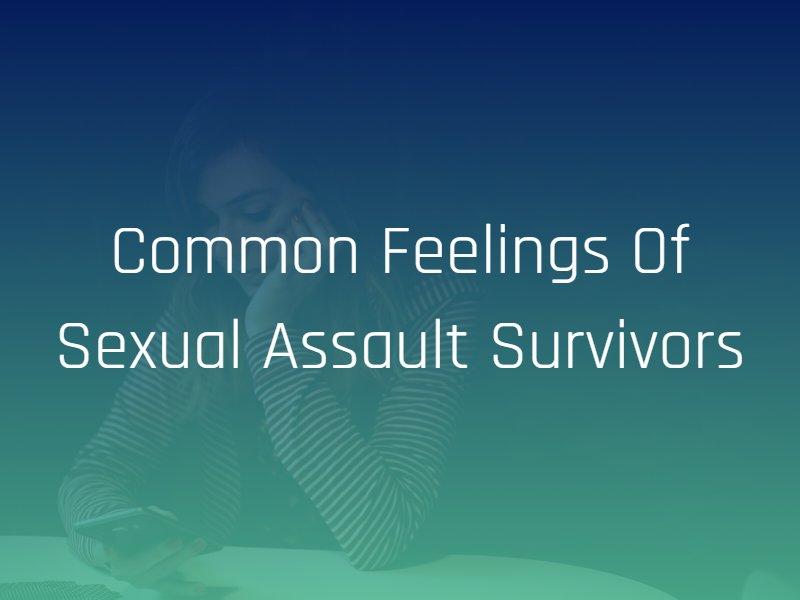 feelings of sexual assault survivors