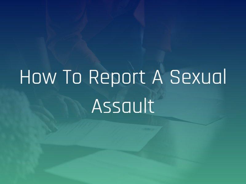 ways to report sexual assault